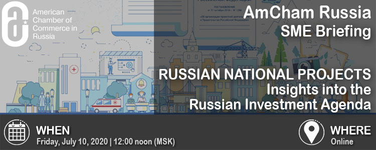 SME Briefing: Russian National Projects